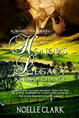 Honor's Legacy: Winds of Change (Robinhill Farm Book 3) Kindle Edition