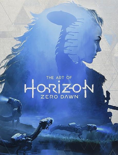 The Art of Horizon Zero Dawn (英語) ハードカバー