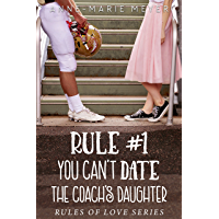 Rule #1: You Can't Date the Coach's Daughter (The Rules of Love) (English Edition)