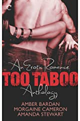 Too Taboo: An Erotic Romance Anthology Kindle Edition