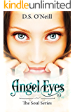Angel Eyes (The Soul Series Book 1)