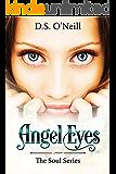 Angel Eyes (The Soul Series Book 1)