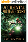 Accidental Archaeologist (Half-Wizard Thordric Book 2)