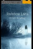 Rainbow Lake (English Edition)