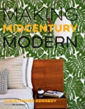 Making Midcentury Modern