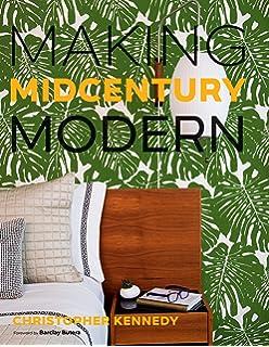 Amazon.com: Mid-Century Modern: Interiors, Furniture, Design ...