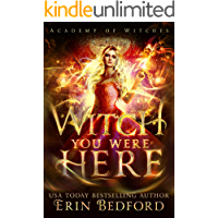Witch You Were Here (Academy of Witches Book 3)