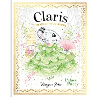 Claris: Palace Party: The Chicest Mouse in Paris (Volume 5)