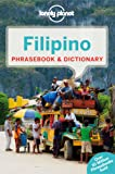 Lonely Planet Filipino (Tagalog) Phrasebook & Dictionary (Lonely Planet Phrasebook and Dictionary)
