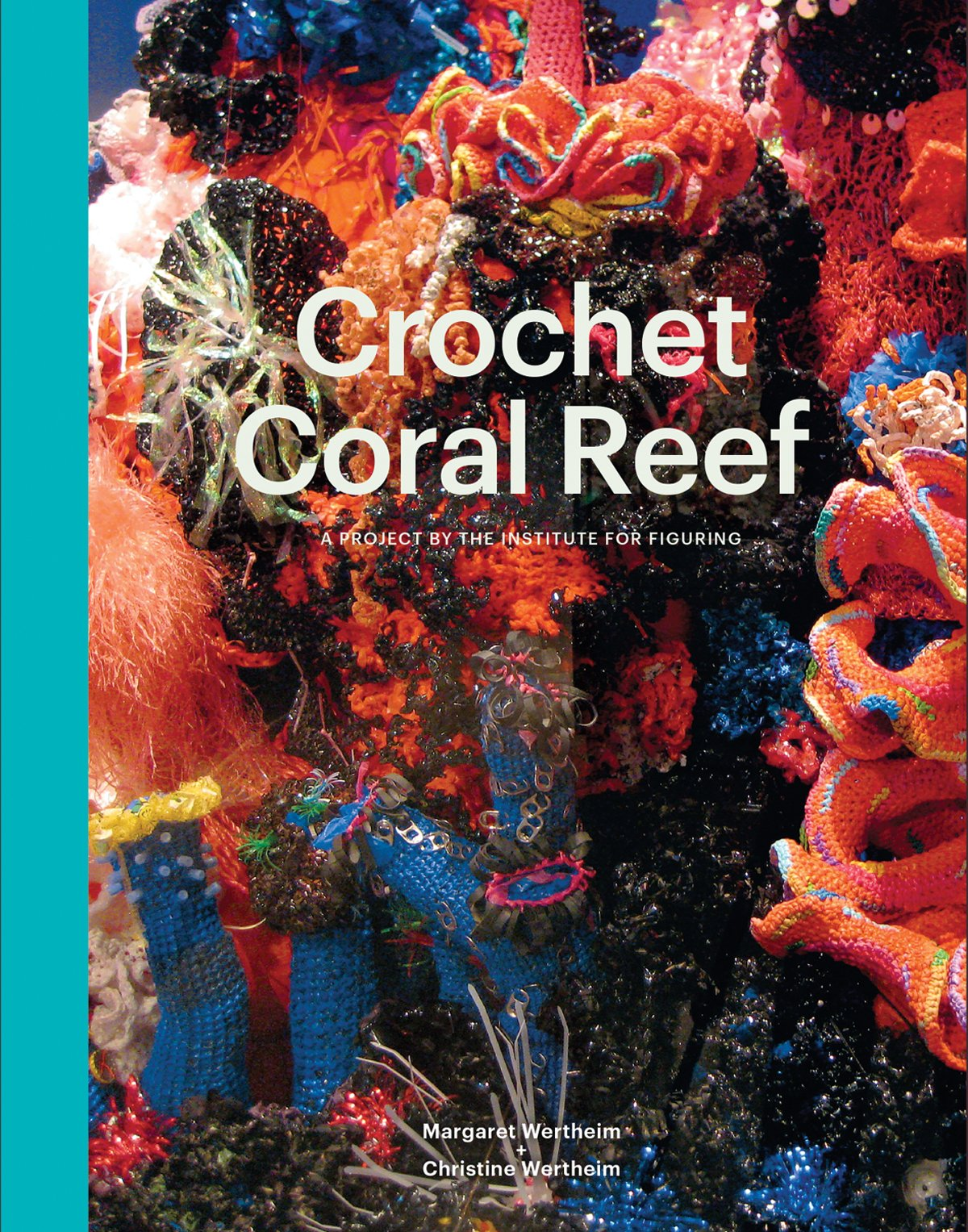 Crochet Coral Reef A Project By The Institute For Figuring Marion