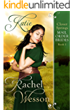 Katie: Clover Springs Mail Order Brides Book 1