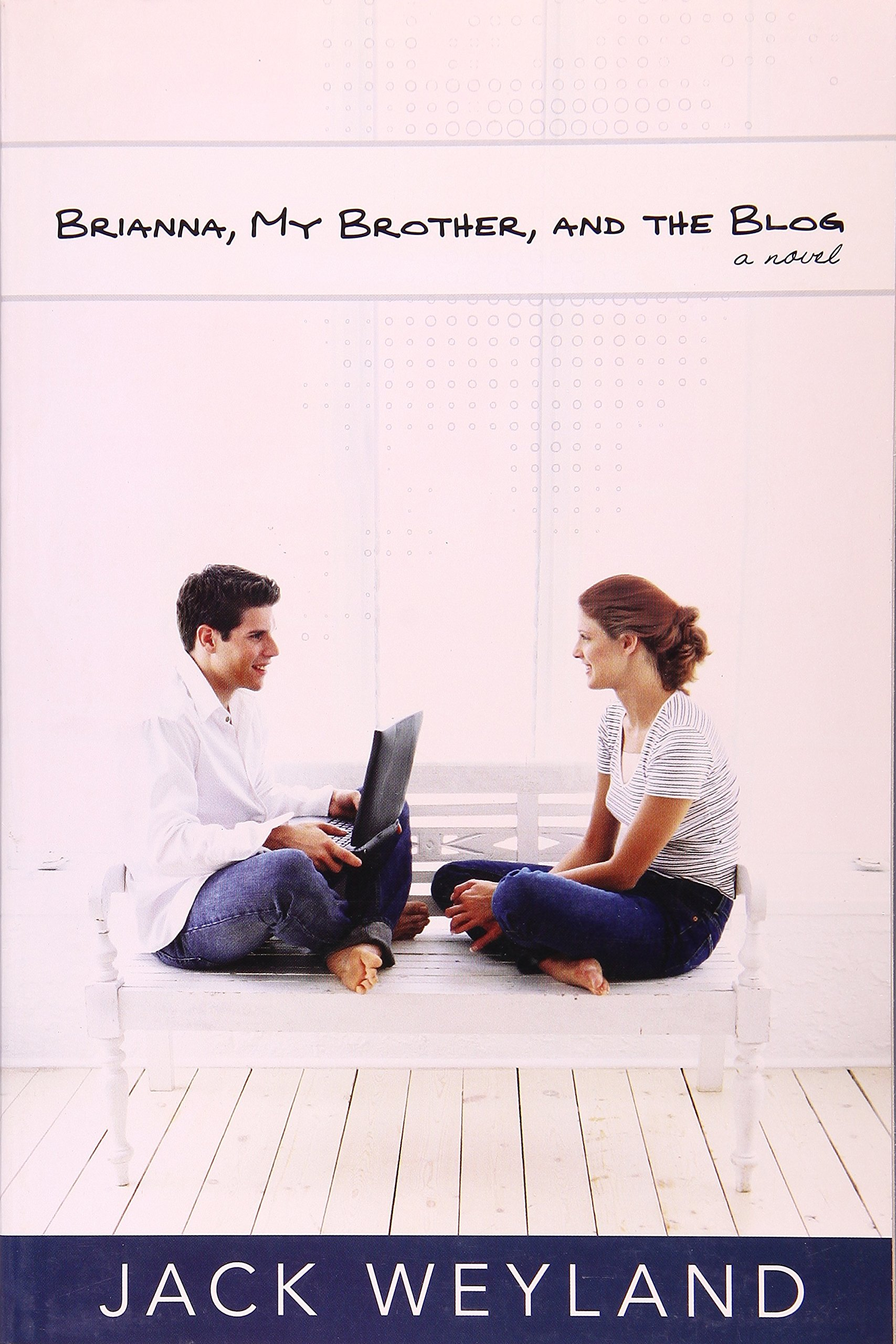 Download Brianna, My Brother, and the Blog PDF