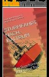 STURMFAHRT NACH BALTRUM: Ein Segeltörn um Leben und Tod
