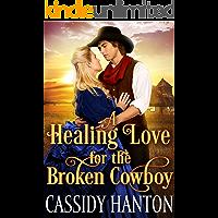 A Healing Love for the Broken Cowboy: A
