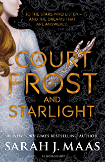 A Court of Frost and Starlight (A Court of Thorns and Roses) (English