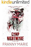 Camp Nightmare: A Short Story