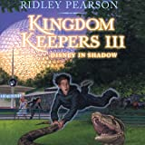 Disney in Shadow: Kingdom Keepers III