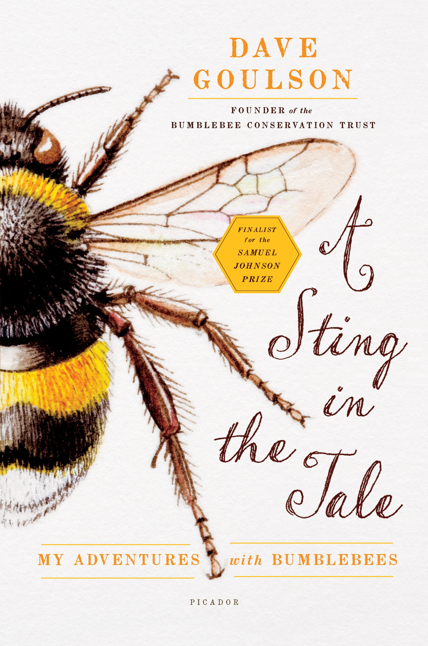 A Sting in the Tale: My Adventures with Bumblebees: Dave Goulson ...