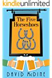 The Five Horseshoes (Animal Man Book 1)