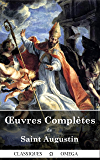 Œuvres complètes de Saint Augustin (Annoté): Dix-sept tomes, Louis Guérin, 1864-1873