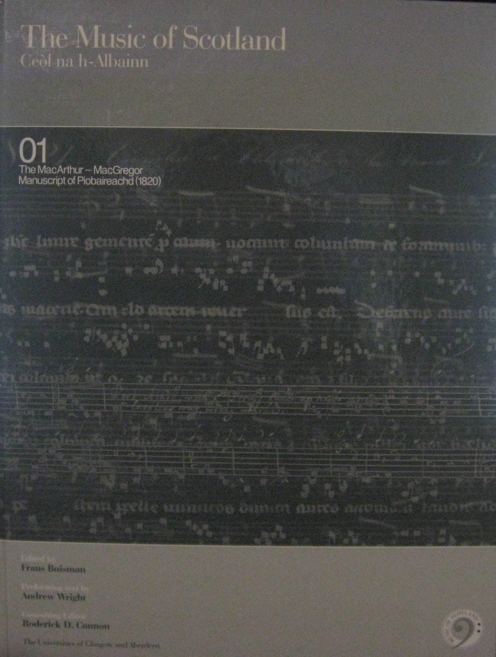 The MacArthur-MacGregor Manuscript of Piobaireachd (1820) (Music of Scotland) PDF