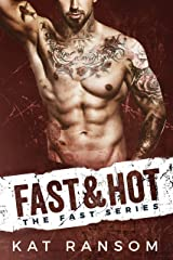 Fast & Hot: A Formula 1 Racing Romance (The Fast Series Book 3) Kindle Edition
