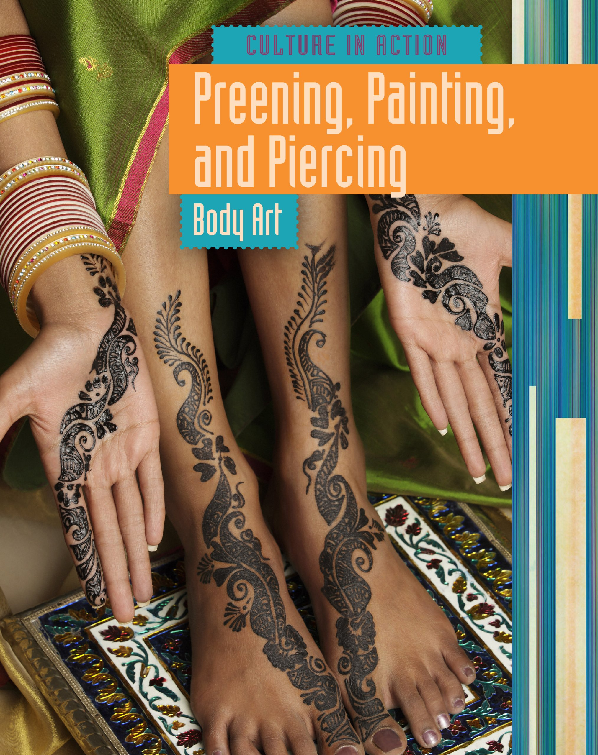 Preening Painting And Piercing Body Art Culture In Action Amazon Co Uk Bliss John Books