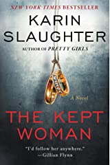 The Kept Woman: A Novel (Will Trent) Kindle Edition