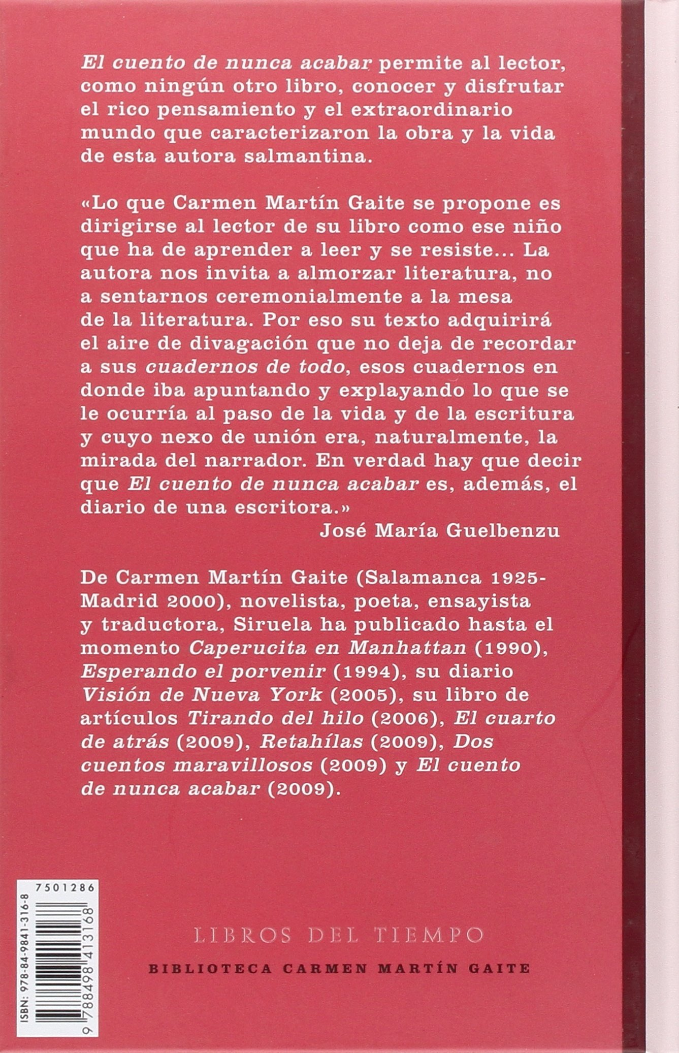 El cuento de nunca acabar: apuntes sobre la narración, el amor y la mentira : 286 Libros del Tiempo: Amazon.es: Martín Gaite, Carmen, Guelbenzu, José María: Libros