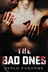 The Bad Ones Kindle Edition