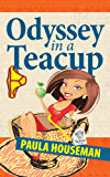 Odyssey In A Teacup: Inspiring Chick Lit Novel (Ruth Roth Series Book 1) (English Edition)