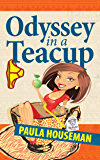 Odyssey In A Teacup: Inspiring Chick Lit Novel (Ruth Roth Series Book 1)