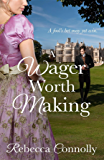 A Wager Worth Making (Arrangements, Book 7)