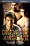Disorder in the House [Suncoast Society] (Siren Publishing Sensations)