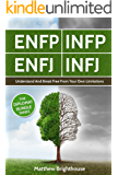ENFP: INFP: ENFJ: INFJ: Understand And Break Free From Your Own Limitations: The Diplomat Bundle Series