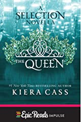 The Queen: A Novella (Kindle Single) (The selection) Kindle Edition