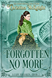 Forgotten No More (A Lady Forsaken Book 2)
