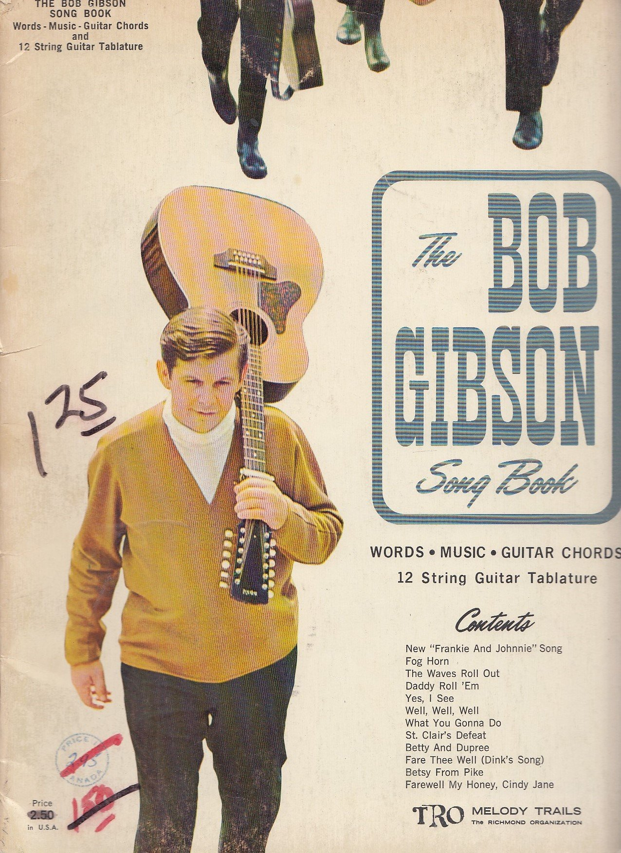 The Bob Gibson Song Book Words Music Guitar Chords 12 String Guitar