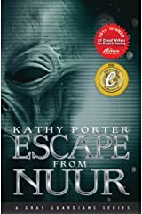 Escape From Nuur (Gray Guardians Series Book 2) Kindle Edition