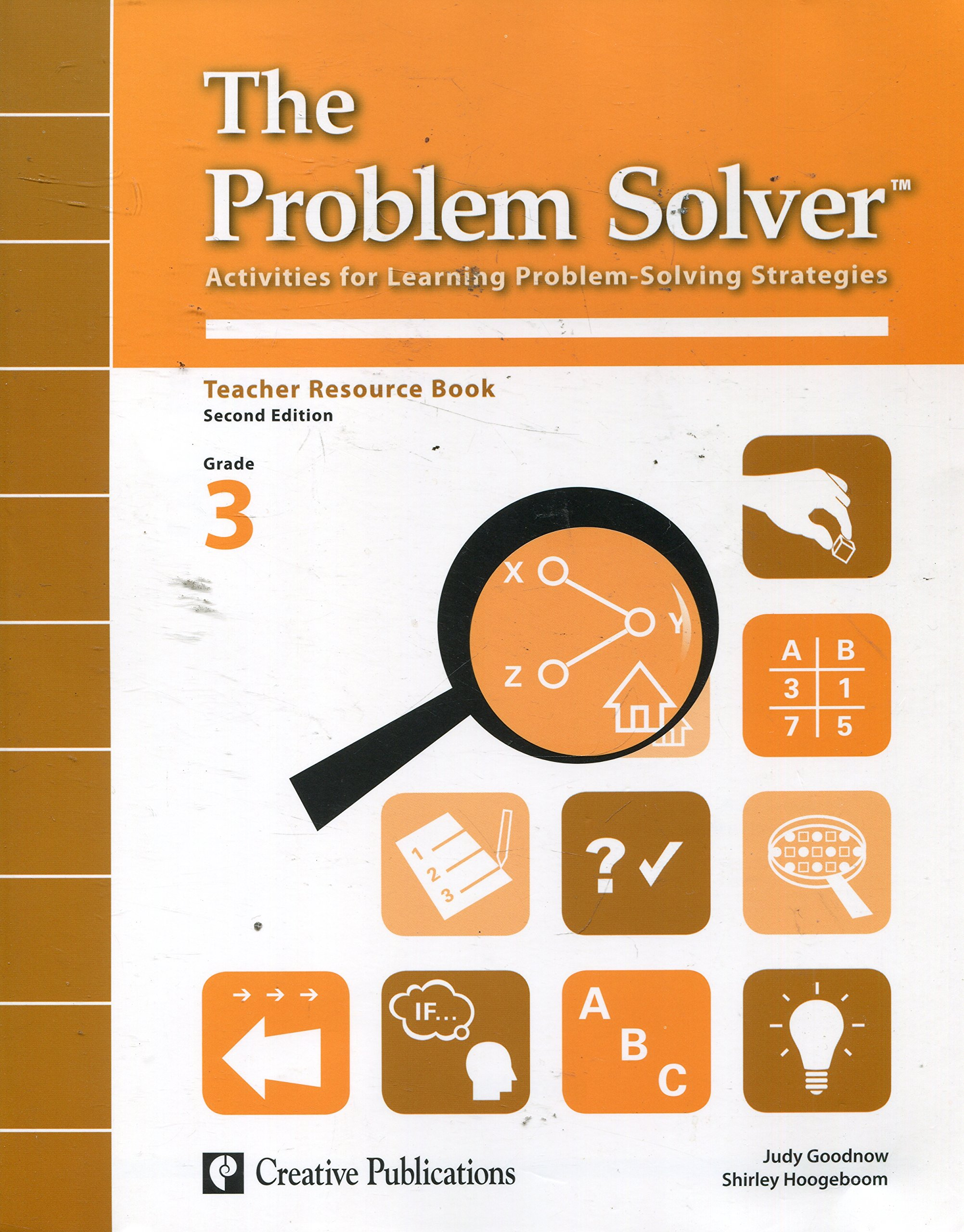The Problem Solver: Activities for Learning Problem-Solving Strategies, Teacher Resource Book Grade 3 PDF
