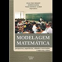 Modelagem Matemática: perspectivas, experiências, reflexões e teorizações