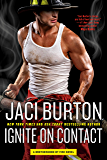 Ignite on Contact (Brotherhood by Fire Book 2)