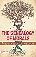 The Genealogy Of Morals (English