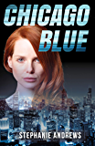 Chicago Blue: A Fast-paced and Funny Crime Caper (Red Riley Adventures Book 1)