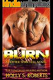 Burn (A Hotter Than Hell Novel Book 3)