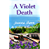 A Violet Death (The Swaddlecombe Mysteries Book 2)