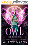 Owl or Nothing: Beechdale Paranormal Cozy (A Very Shifty Mystery Book 1)