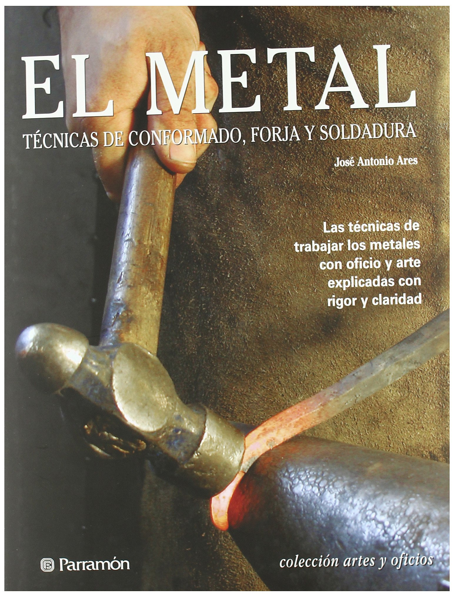 El metal/The metal (Spanish Edition) (Spanish) Hardcover – March 1, 2010