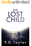 The Lost Child: A psychological gripping thriller with heart-stopping twists