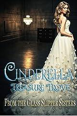 Cinderella Treasure Trove Kindle Edition